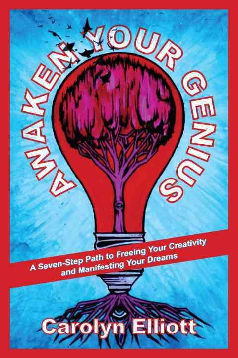 Awaken Your Genius By Elliott, Carolyn