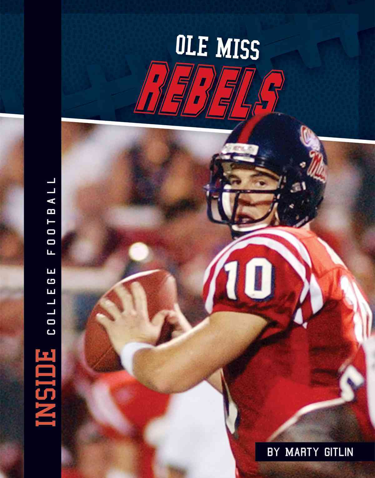 Ole Miss Rebels By Gitlin, Marty